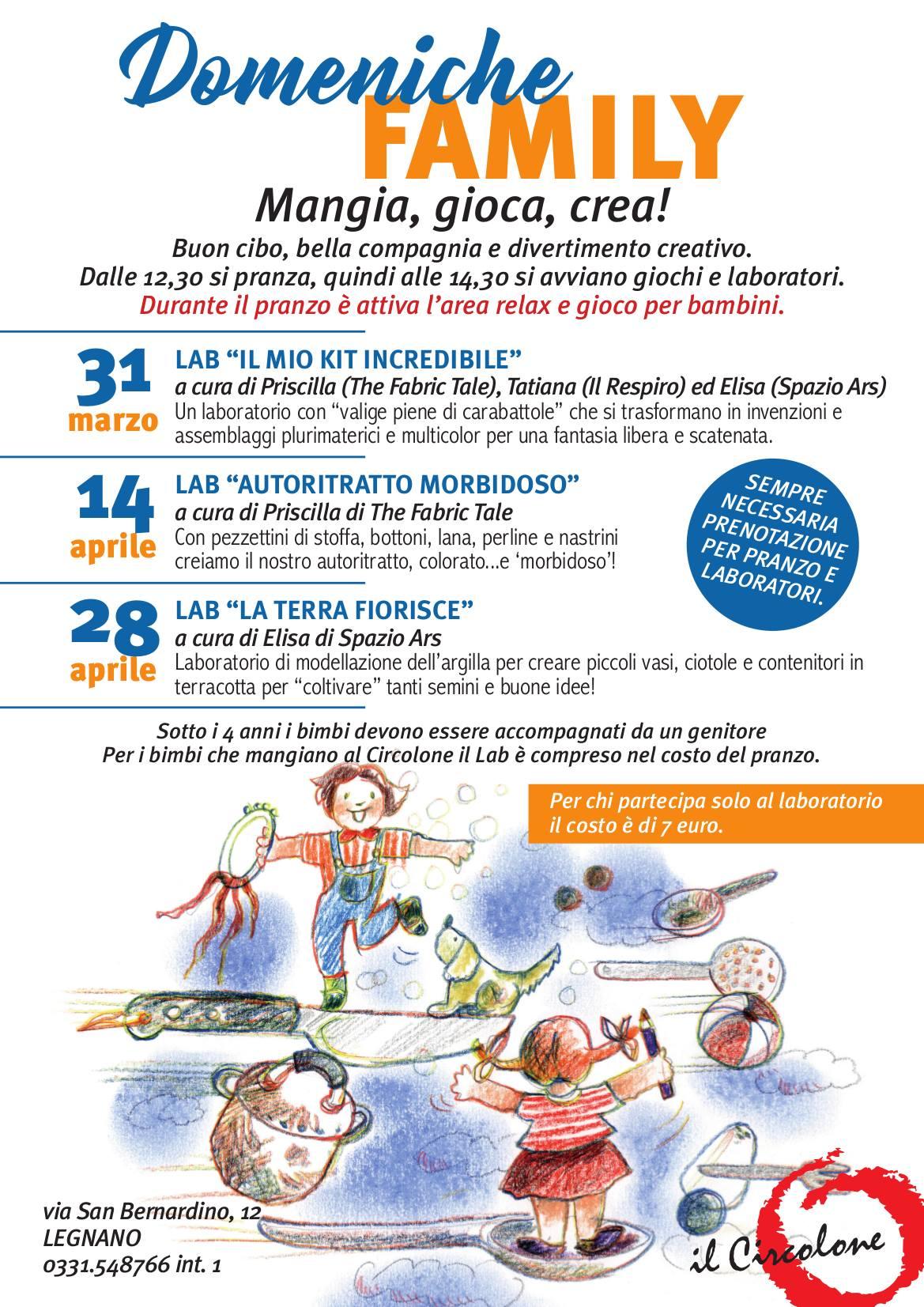 Domenica 31 Marzo – DOMENICHE FAMILY – Mangia, Gioca, Crea! – Circolone di Legnano in collaborazione con Il Respiro, Spazio Ars e The Fabric Tale