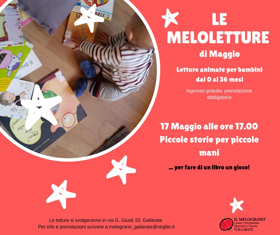 Melolettura di Maggio – Lettura animata per bambini dai 0 ai 36 mesi – IL MELOGRANO Gallarate