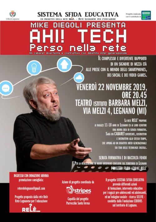 Venerdì 22 Novembre Spettacolo di cabaret  Ahi! TECH – Perso nella rete!!