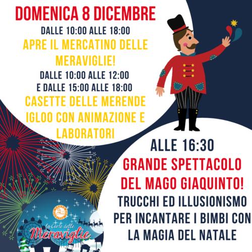 Sabato 7 dicembre e Domenica 8 dicembre Tutta la magia del Natale alla Corte delle meraviglie!!! Castellanza