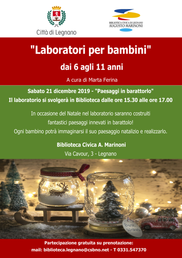 Sabato 21 Dicembre PAESAGGI IN BARATTOLO: primo Laboratorio creativo dei sei in programma alla Biblioteca Civica A. Marinoni LEGNANO. Aperte le iscrizioni! !!!