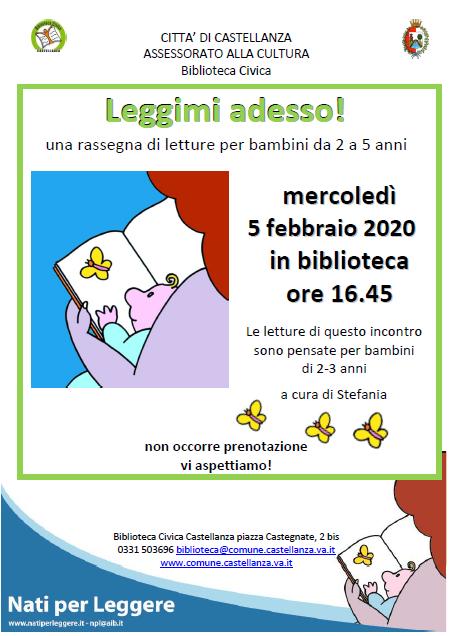 Mercoledì 5 Febbraio 2020 LEGGIMI ADESSO primo appuntamento dedicato ai bambini di 2 e 3 anni
