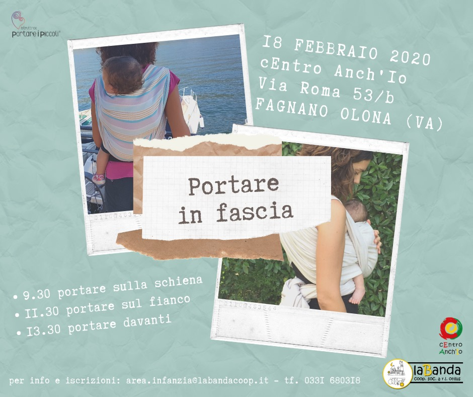 Martedì 18 Febbraio – Portare i Piccoli: Corso con la Consulente – cEntro Anch'Io a Fagnano Olona
