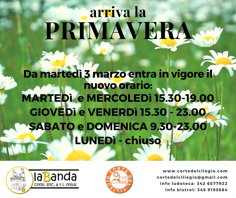 Nuovi Orari di Primavera per la CORTE DEL CILIEGIO!!!!