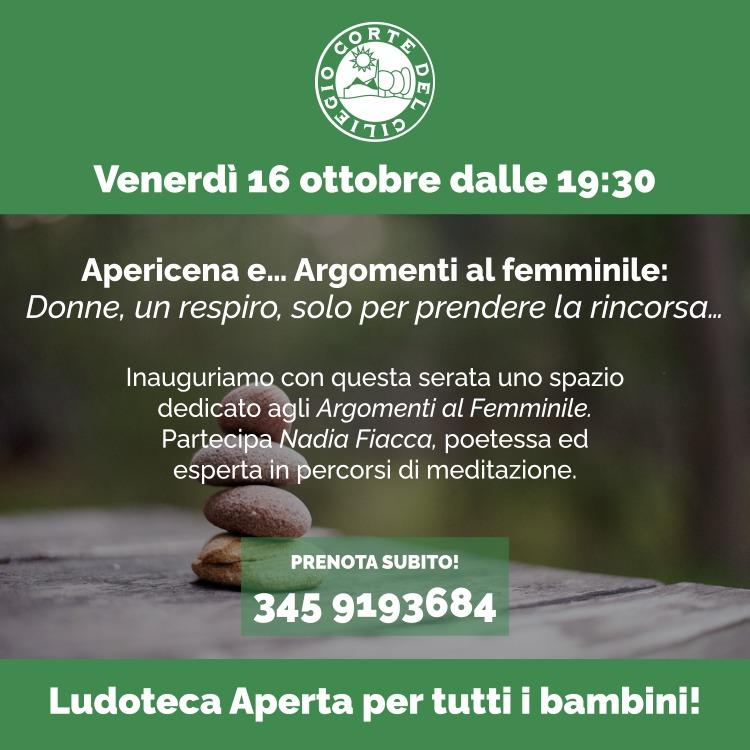 Venerdì 16 Ottobre – Apericena e…Argomenti al femminile: Donne, un respiro, solo per prendere la rincorsa… – alla Corte del Ciliegio