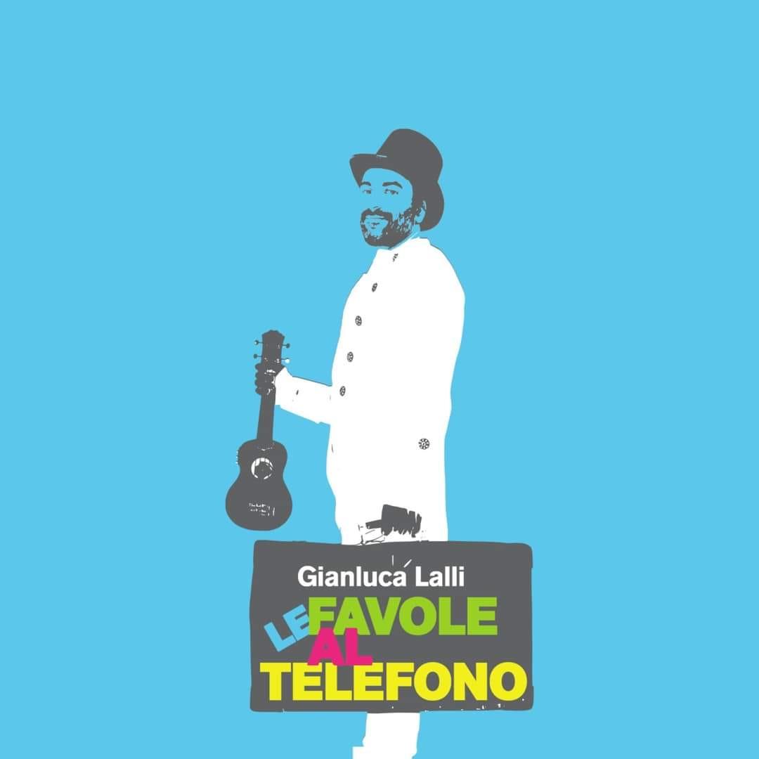 AAA ANNUNCIO per tutti i BAMBINI appuntamento con GIANLUCA LALLI… FAVOLE AL TELEFONO DI GIANNI RODARI!!!